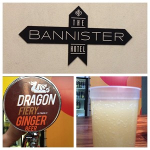 The Bannister Hotel - my kind of type - and craft beer from Dragon Brewing Co.
